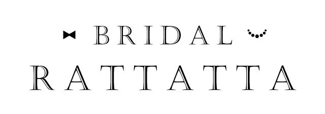 BRIDAL RATTATTA